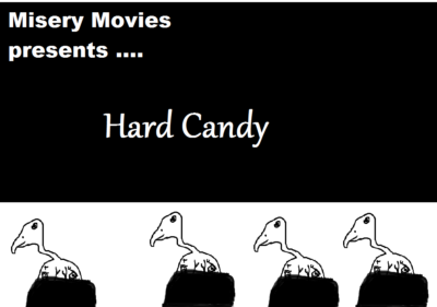 Misery Movies: Episode 3 – Hard Candy