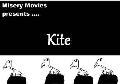 Misery Movies: Episode 4 – Kite
