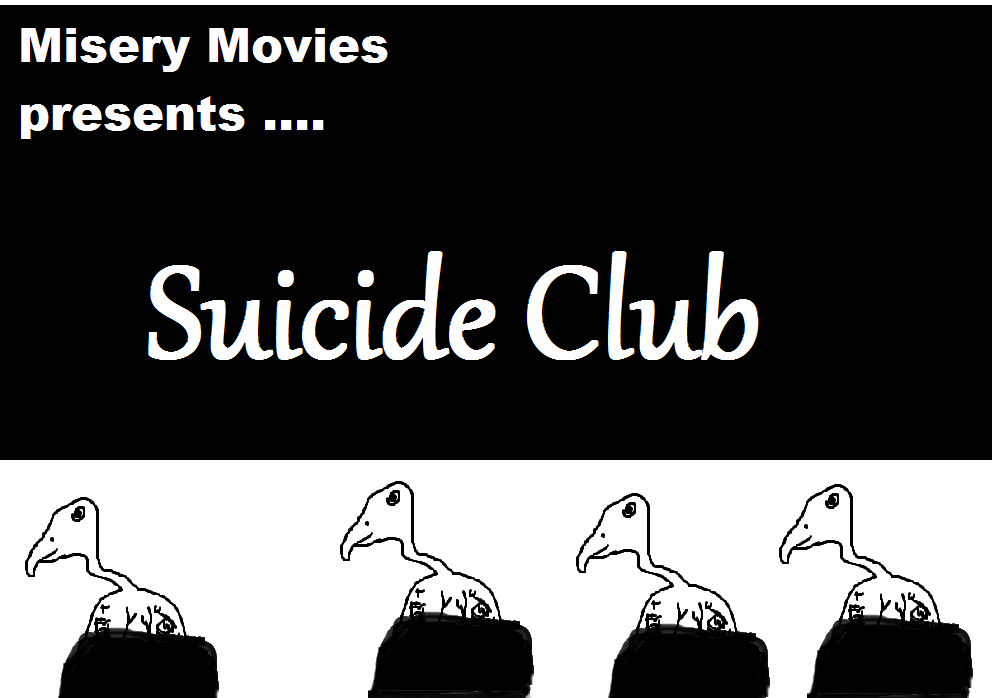 Misery Movies: Episode 5 – Suicide Club