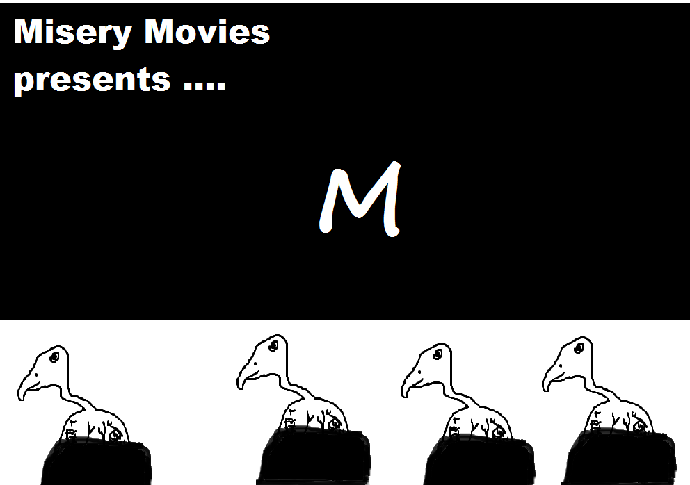 Misery Movies: Episode 8 – M